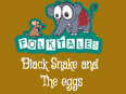 Indian Folk Tales: Black Snake And The Eggs