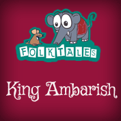Indian Folk Tales: King Ambarish