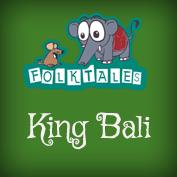 Indian Folk Tales: King Bali