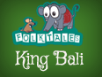 Indian Folk Tales: King Bali