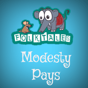 International Folk Tales: Modesty Pays
