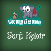 Indian Folk Tales: Saint Kabir