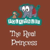 Indian Folk Tales: The Real Princess