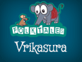 Indian Folk Tales: Vrikasura