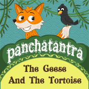 Panchatantra: The Geese and The Tortoise