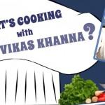 Meet Chef Vikas Khanna