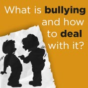 What is bullying and how to deal with it?