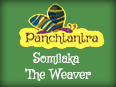 Panchatantra: Somilaka The Weaver