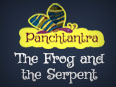 Panchatantra: The Frog and the Serpent