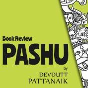 Book Review : Pashu by Devdutt Pattanaik