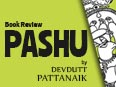 Book Review : Pashu by Devdutt Pattanaik