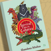 Book Review: Survival Tips for Lunatics