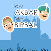 Akbar Birbal: How Akbar Met Birbal