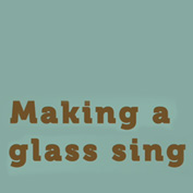 Singing Wine Glass Experiment