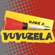 How to Make a Vuvuzela at Home