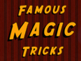 Top 10 Famous Magic Tricks