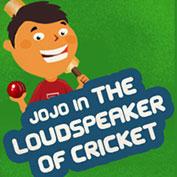 Jojo in the Loudspeaker of Cricket