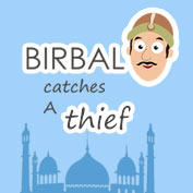Akbar Birbal : Birbal Catches a Thief