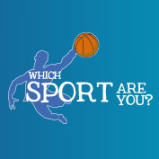 Which Sport are you?