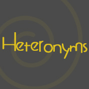 Heteronyms : Definition and Examples