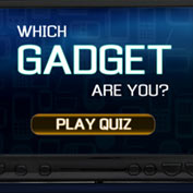 Which Gadget are you?