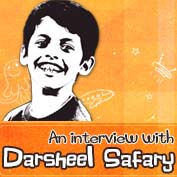 Interview with Darsheel Safary