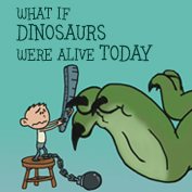 What if Dinosaurs were Alive Today