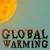 Global Warming : Causes, Effects and Prevention