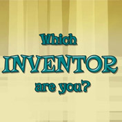 Which Inventor are you?