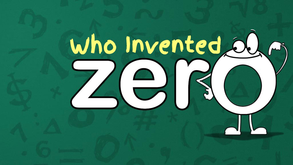 Who Invented Zero Maths For Kids Mocomi