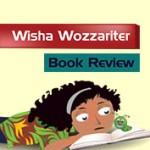 Book Review : Wisha Wozzariter