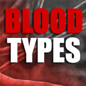 Blood Types : Facts and Information