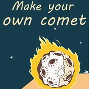 Make your own Comet