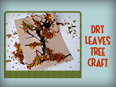 Dry Leaves Tree Craft