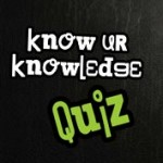 Know Your Knowledge Quiz