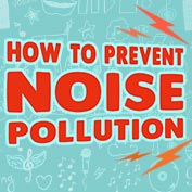 How to prevent Noise Pollution?