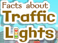 Facts about Traffic Lights