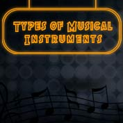 Types of Musical Instruments