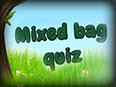 Free Mixed Bag Quiz