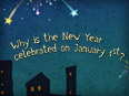 Why does the New Year Start on January 1st?