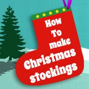 How to Make Christmas Stockings