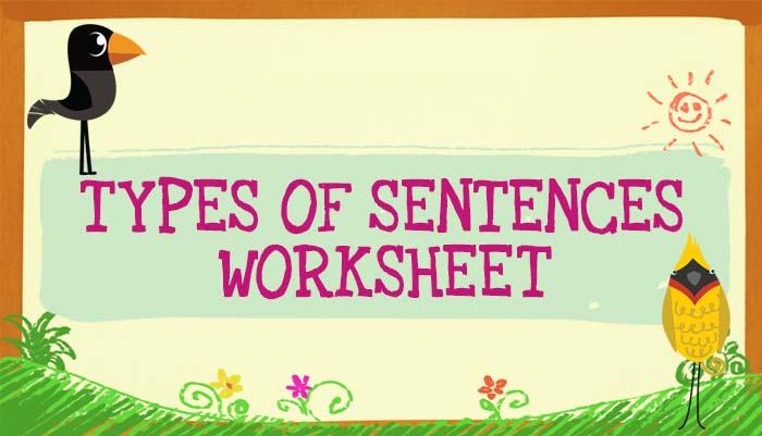Types of Sentences Worksheet English Worksheets for Kids – Types of Sentences Worksheets