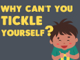 Why can't you tickle yourself?
