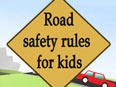 Road Safety Rules and Signs