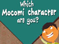 Which Mocomi Character are You?