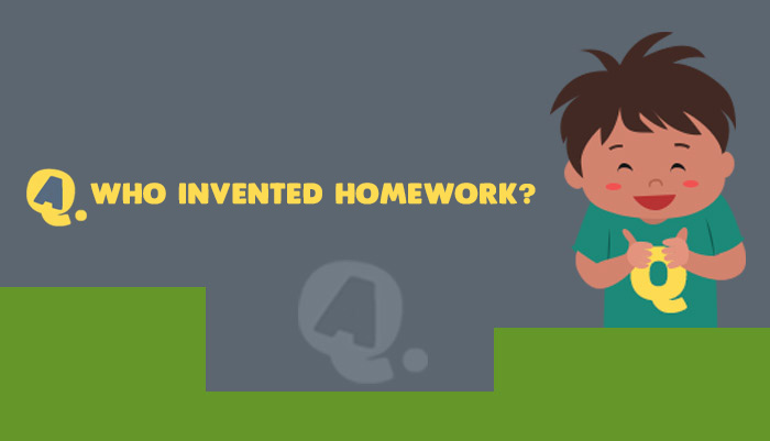 Who was the idiot who invented homework