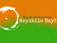 Why do we celebrate Republic Day?