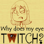 Why does my Eye keep Twitching? - hp