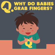 Why do Babies Grab Fingers? - hp