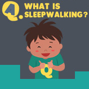 What is Sleepwalking? - hp